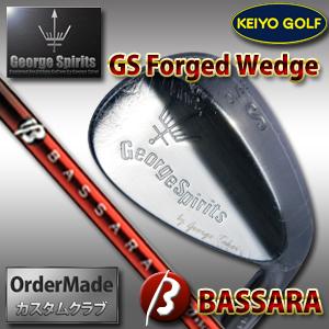 ジョージスピリッツ GS ForgedウェッジxBassara shaft(バサラ シャフト)fs04gm