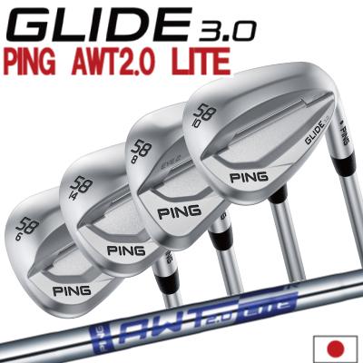 ポイント10倍 PING 販売実績NO.1 PING ピン ゴルフ GLIDE 3.0 グライド 3.0 ウェッジ AWT 2.0 LITE AWT ライト右用 左用(レフティー)あり 日本仕様 ゴルフクラブ 右利き 左利き 2019年モデル