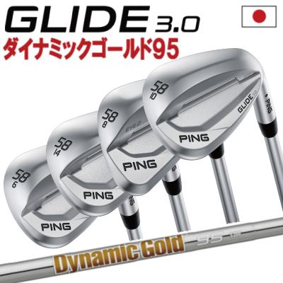 ポイント10倍 PING 販売実績NO.1 PING ピン ゴルフ GLIDE 3.0 グライド 3.0 ウェッジ ダイナミックゴールド 95 DG 95 スチール右用 左用(レフティー)あり 日本仕様 ゴルフクラブ 右利き 左利き 2019年モデル