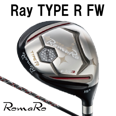 RomaRoロマロ ゴルフRay Type R FW フェアウェイウッドRD-TE FWシャフト