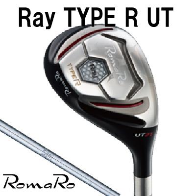 RomaRoロマロ ゴルフRay Type R UT ユーティリティNS 950GH シャフト