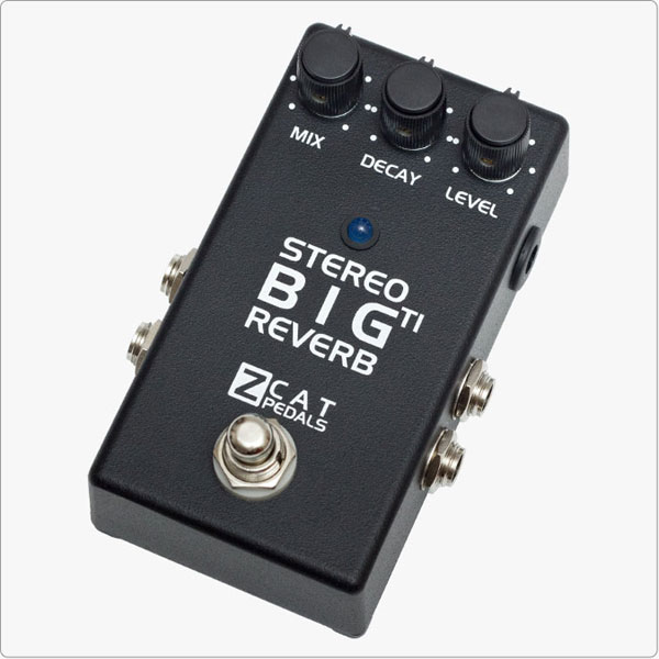 ZCAT PEDALS Big Reverb TI Stereo【送料無料】