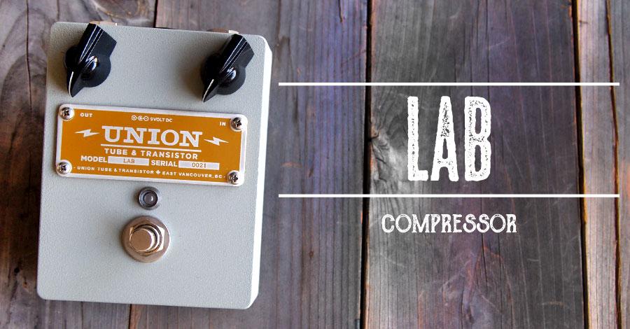 UNION Tube & Transistor / LAB (ラブ) Compressor【送料無料】