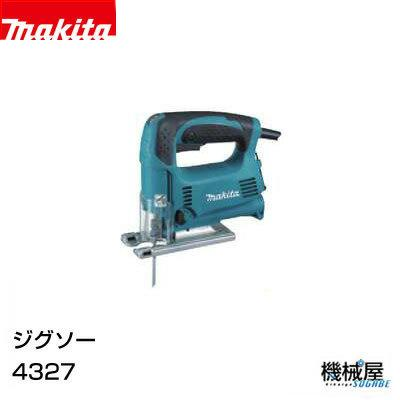 ■マキタ ジグソー 4327 Makita makita 切断 剥離 木工 DIY 日曜大工 手作り