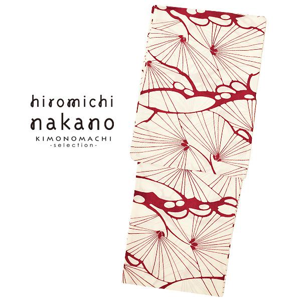 hiromichi nakano ブランド浴衣単品 「白×赤 松(9N-15)」 2019年新作 浴衣 レディース 女性浴衣 吸水速乾ポリエステル浴衣【メール便不可】