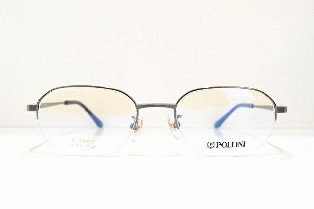 POLLINI(ポリーニ)PO-1042 メガネフレーム新品 めがね 眼鏡 サングラス 紳士用 靴 メンズ 近視 遠視