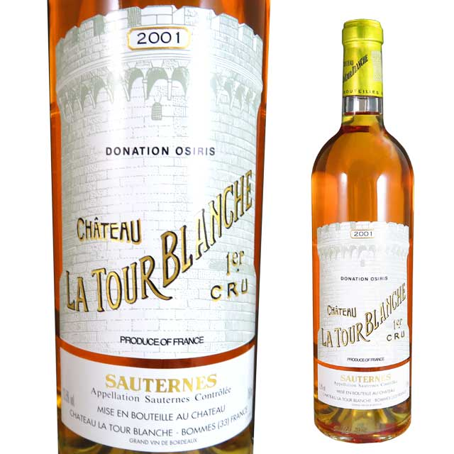 デザートワイン】 格付1級 貴腐ワイン シャトー 750ml 【Sauternes ソーテルヌ 2001 ラ・トゥール・ブランシュ