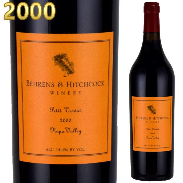 ベーレンス&ヒッチコック プティ・ヴェルド 2000 750ml赤 カリフォルニアワイン Behrens & Hitchcock Napa Valley Petit Verdot Napa Valley