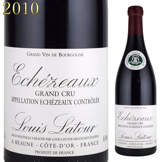 ルイ・ラトゥール エシェゾー グランクリュ 2010 750ml赤 ブルゴーニュ Louis Latour Echezeaux Grand Cru