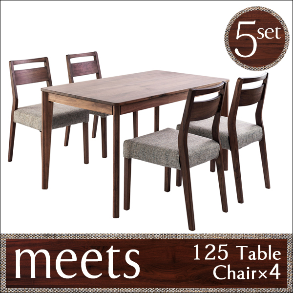 meets ミーツ【125cmテーブル5点セット】テーブル×1台・チェア×4脚