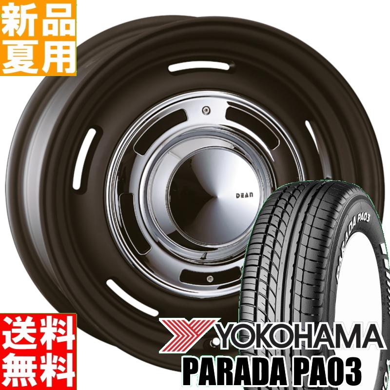ヨコハマ YOKOHAMA パラダ PA03 PARADA 215/65R16 109/107 サマータイヤ ホイール 4本 セット 16インチ DEAN CROSS COUNTRY 16×7.0J+40 6/139.7 夏用 新品