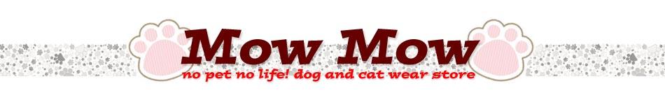 mowmow:アパレル、ペットのおしゃれな洋服などを取り扱っております。