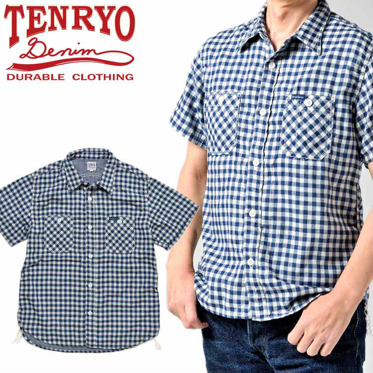倉敷天領デニム TENRYO DENIM ダブルガーゼ半袖チェックワークシャツ「TDS2001」
