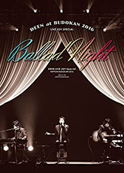 DEEN at 武道館 2016 LIVE JOY SPECIAL ~Ballad Night~(完全生産限定盤) [DVD]:お取り寄せ本舗 KOBACO