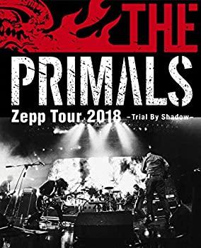 中古 THE 値引き PRIMALS Zepp Tour 着後レビューで 送料無料 2018 Shadow Blu-ray By - Trial