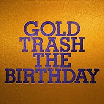 中古 GOLD TRASH 初回限定盤 The Birthday 完売 CD DVD付 通販