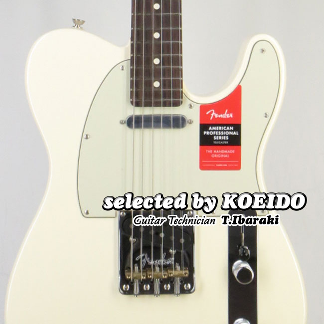 【New】Fender フェンダー USA American Professional Telecaster OWH/R(selected by KOEIDO)店長厳選、生きた別格の最新プロフェッショナル!