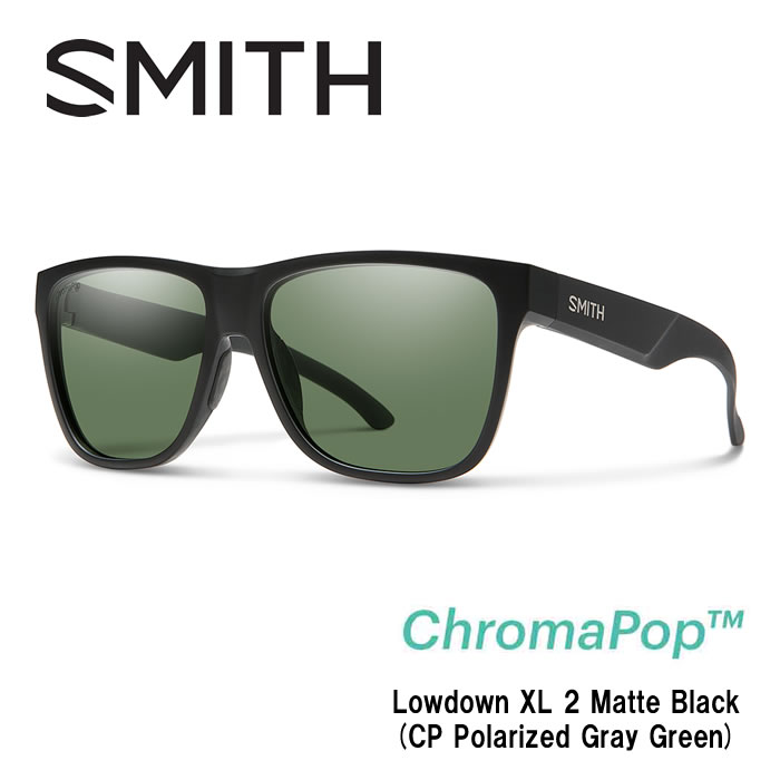 ●SMITH/スミス サングラスLowdown XL 2 Matte Black(CP Polarized Gray Green)/ChromaPop Polarized Gray Green