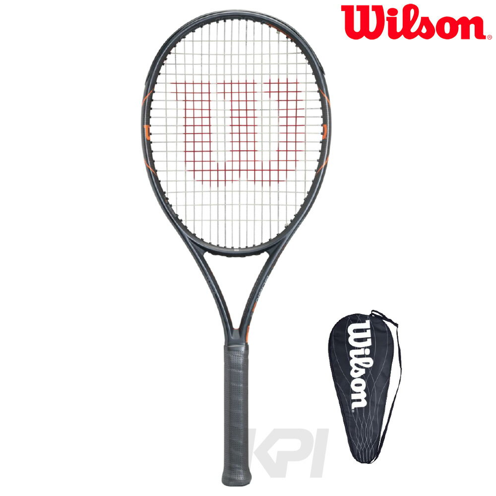 『10%OFFクーポン対象』Wilson(ウイルソン)「BURN FST 99(バーンFST 99) WRT729110」硬式テニスラケット(スマートテニスセンサー対応)【KPI】