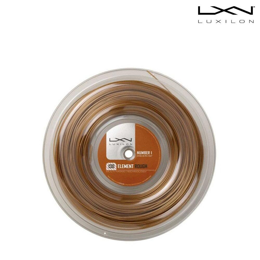 ルキシロン LUXILON テニスガット・ストリング Element ROUGH 1.3 Reel エレメントラフ ロール WRZ990730 「あす楽対応」『即日出荷』