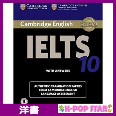 洋書(ORIGINAL) / Cambridge IELTS 10 Student's Book with Answers with Audio: Authentic Examination Papers from Cambridge English Language Assessment (IELTS Practice Tests) / Cambridge Eng L