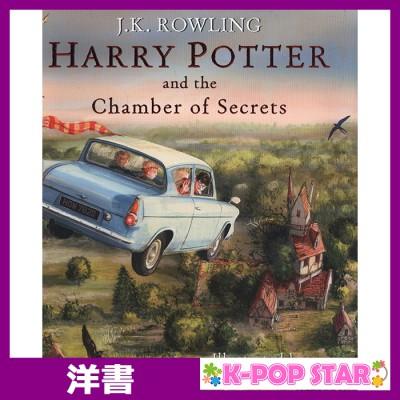 洋書(ORIGINAL) / Harry Potter and the Chamber of Secrets (Harry Potter Illustrated Edition