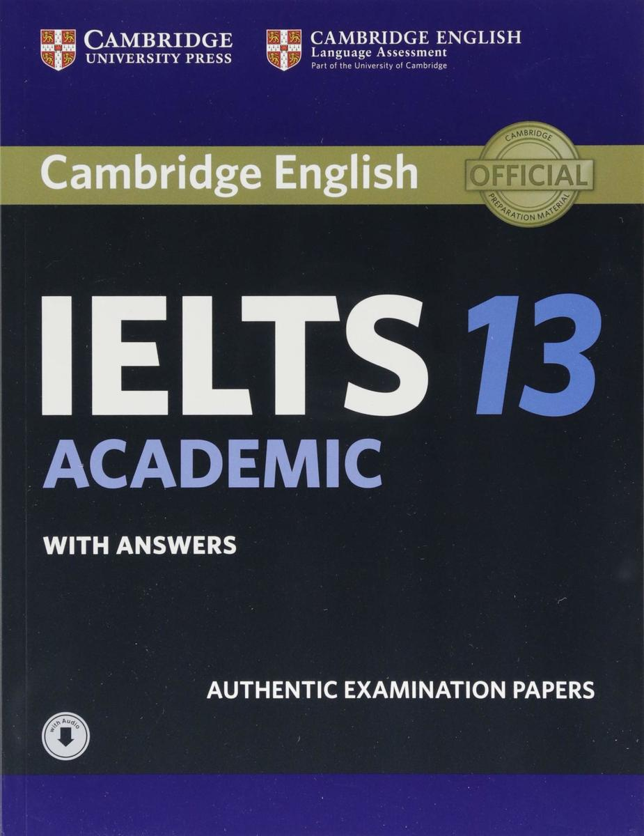 Cambridge IELTS 13 Academic Student's Book with Answers with Audio: Authentic Examination Papers (IELTS Practice Tests) (英語)