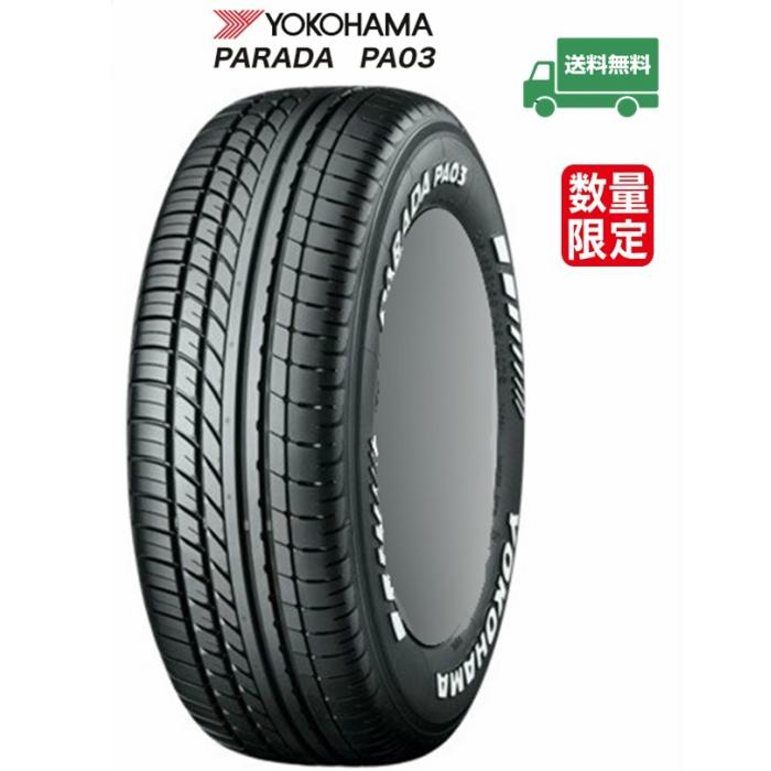 YOKOHAMA ヨコハマ PARADA PA03 215/65R16 109/107S ホワイトレター タイヤ単品4本価格 新品 16インチ 業者直送限定