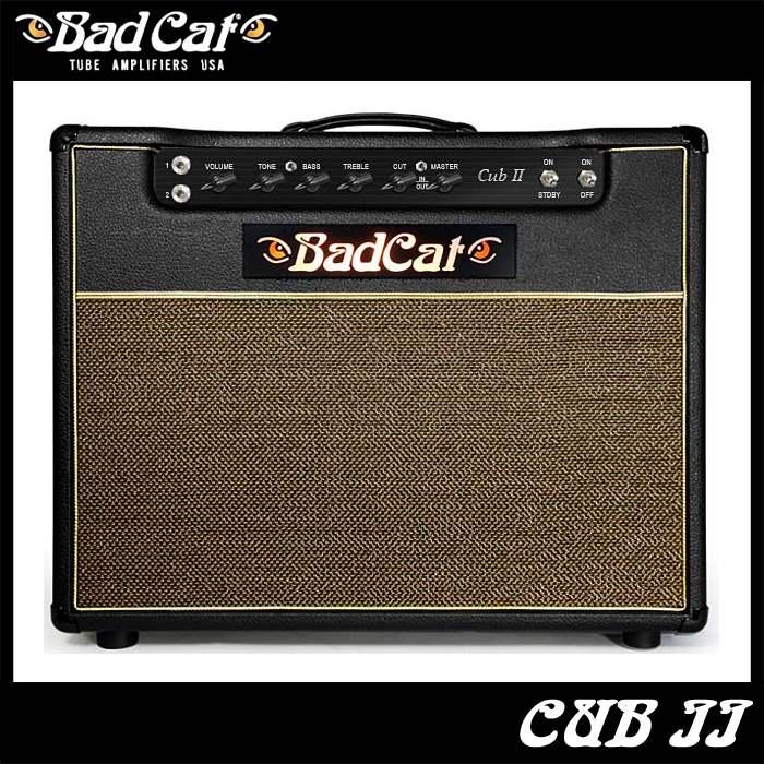Bad Cat Cub II 《ギターコンボアンプ》【送料無料】【ONLINE STORE】