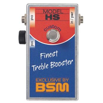 BSM HS Custom 《エフェクター/ ハイゲイン・トレブルブースター》【送料無料】【納期未定・ご予約受付中】【ONLINE STORE】