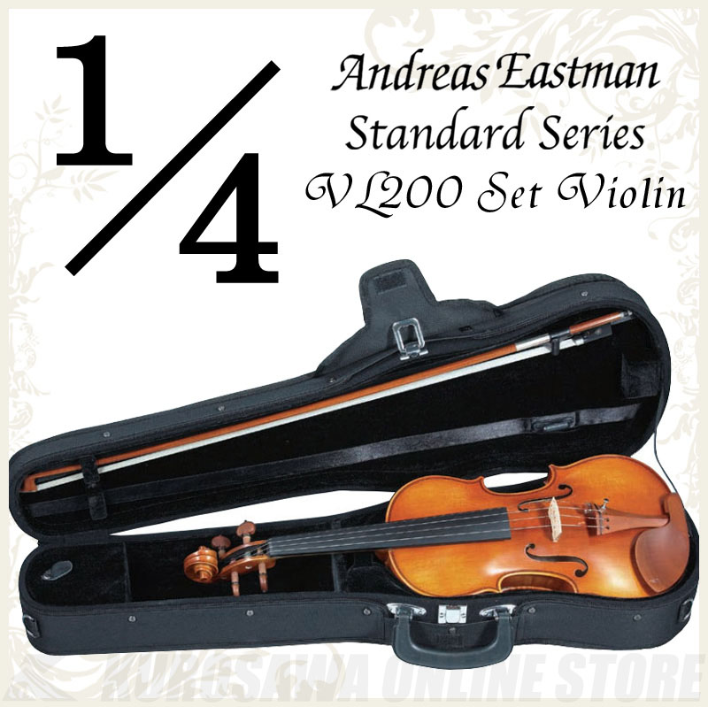 Andreas Eastman Standard series VL200 セットバイオリン (1/4サイズ/身長115cm~125cm目安) 《バイオリン入門セット/分数バイオリン》 【送料無料】【ONLINE STORE】
