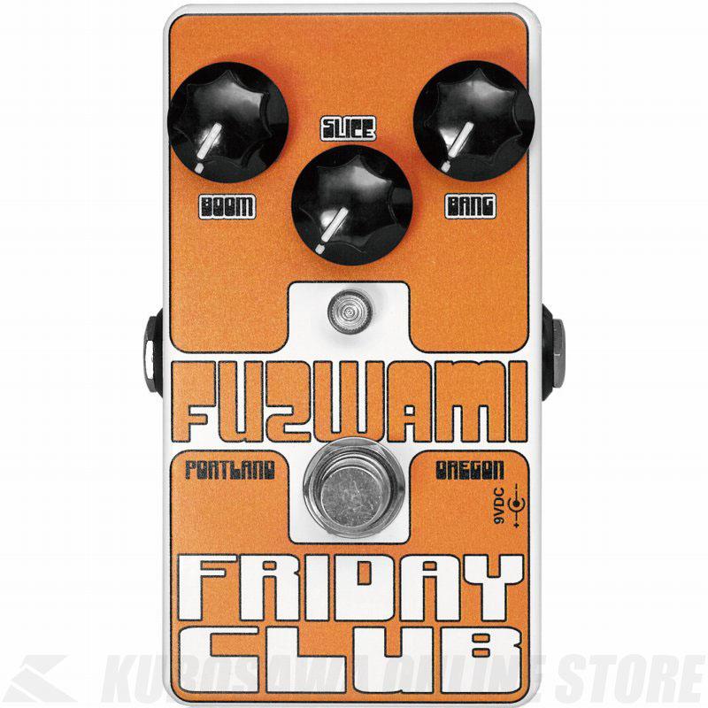 Friday Club Fuzwami 《エフェクター/ファズ》【送料無料】【ONLINE STORE】