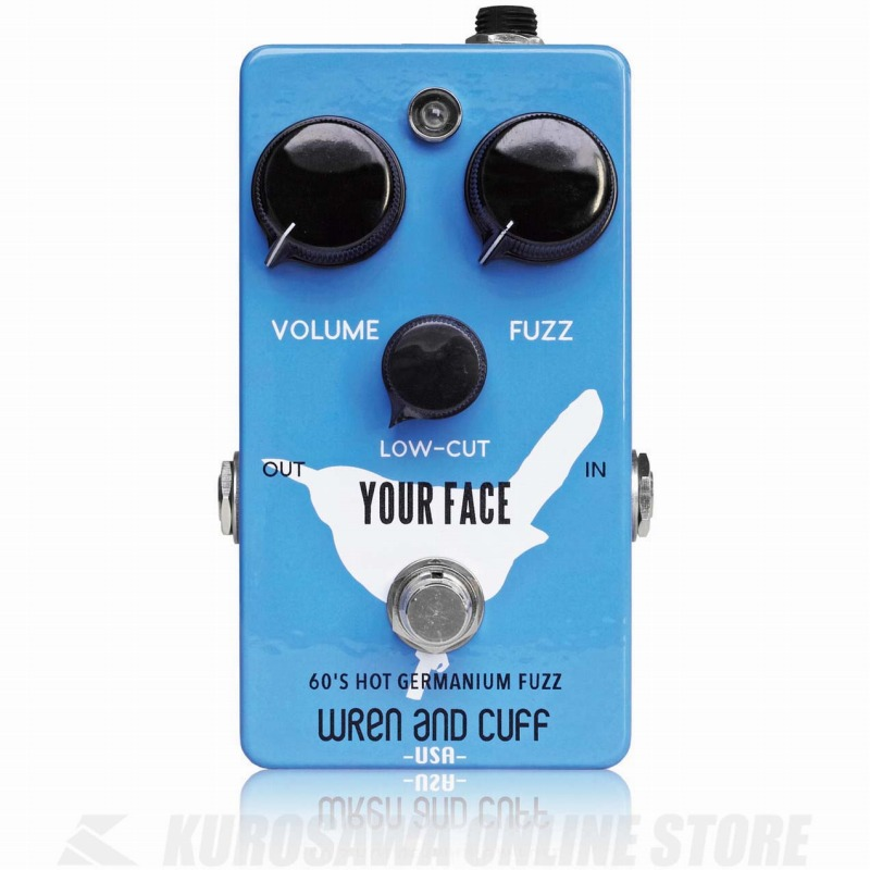 Wren and Cuff Creations / Your Face 60's Hot Germanium Fuzz《エフェクター/ファズ 》【送料無料】【お取り寄せ】【ONLINE STORE】