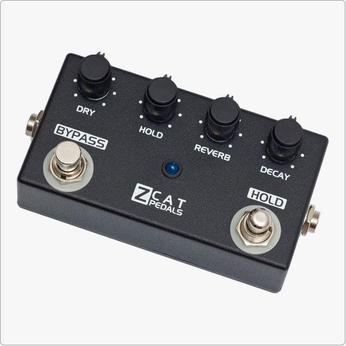 ZCAT Pedals Hold-Reverb Reverb + Hold 《エフェクター/リバーブ/ホールド》【送料無料】【ONLINE STORE】