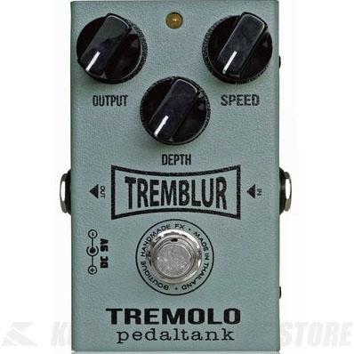 Pedal Tank / TrembluR Tremolo《エフェクター/トレモロ》【送料無料】【ONLINE STORE】