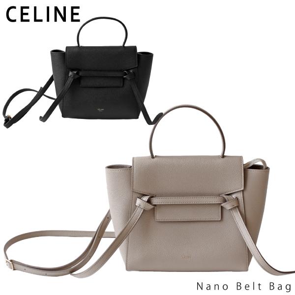 【送料無料】【2018】【並行輸入品】『CELINE-セリーヌ-』Nano Belt Bag[185003ZVA]