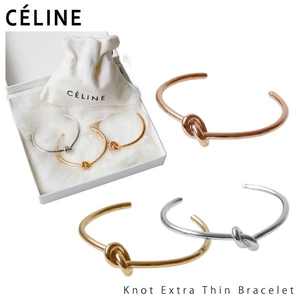【150時間限定ポイント最大43倍!お買い物マラソン】【送料無料】【2018】【並行輸入品】『CELINE-セリーヌ-』Knot Extra Thin Bracelet-ノット エクストラシンブレスレット-[46D466BRA]
