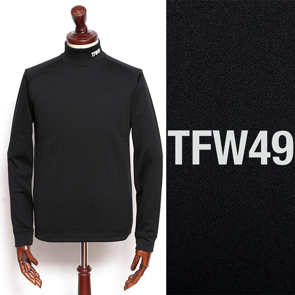TFW49 ティーエフダブリューフォーティーナイン ポリエステル モックネック 人気 人気の定番 おすすめ 100 カットソー ブラック t102020006-bl