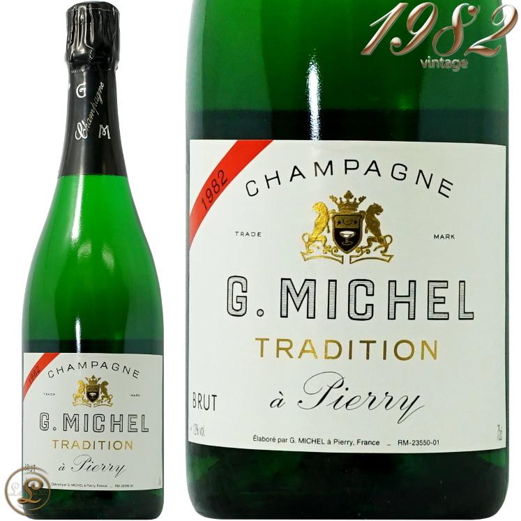 1982 ブリュット ミジレメ トラディション ギィ ミシェル シャンパン 750ml Guy 白 Michel 辛口 Tradition 高価値 Brut 激安通販ショッピング