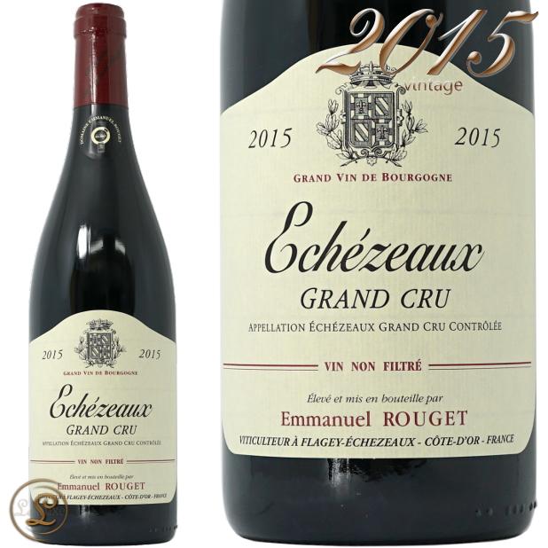 2015 エシェゾー グラン クリュ エマニュエル ルジェ 赤ワイン 辛口 750ml Emmanuel Rouget Echezeaux Grand Cru