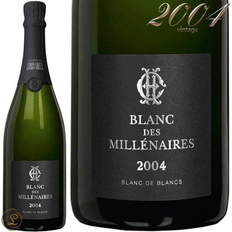 2004 ブラン デ ミレネール シャルル エドシック ブラン ド ブラン シャンパン 白 辛口 750ml Charles Heidsieck Blanc des Millenaires