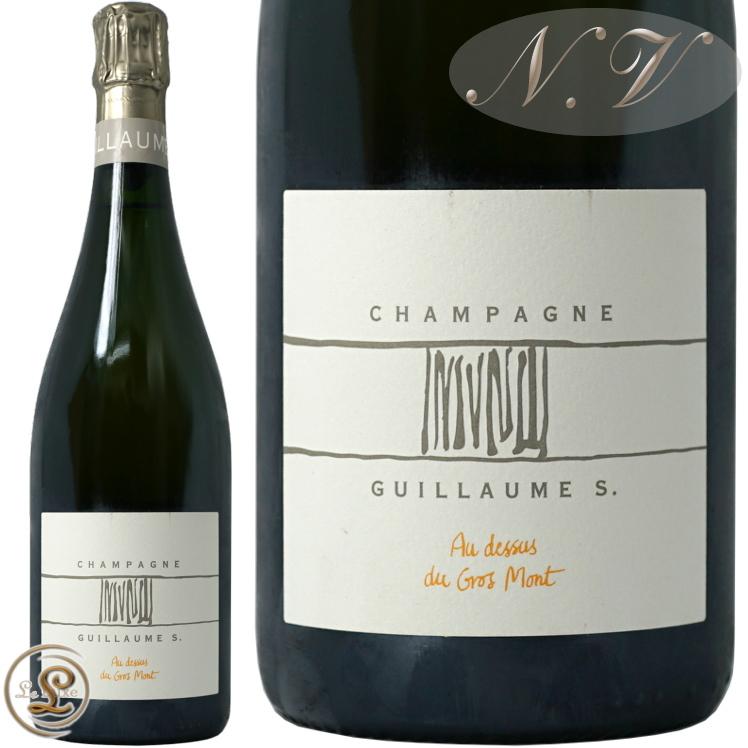 NV オー ドゥス グロ モンギョーム セロス シャンパン 辛口 白 750ml Guillaume Selosse Au dessus du Gros Mont
