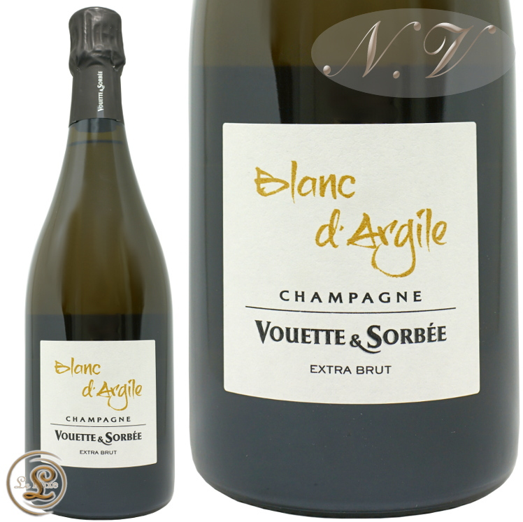 NV15 ブリュットナ チュール ブラン ダルジル ヴェット エ ソルベ 正規品 シャンパン 辛口 白 750ml Domaine Vouette Et Sorbee Blanc d'Argile