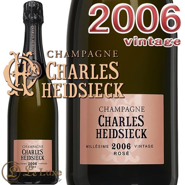 シャルル エドシック ロゼ ヴィンテージ 2006 正規品 シャンパン ROSE 泡 辛口 750mlCharles Heidsieck Rose Millesime NV