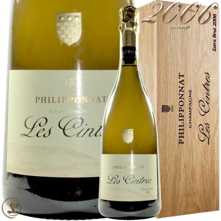 2006 レ サントル フィリポナ 木箱入り シャンパン 白 辛口 750ml PhilipponatLes Cintres 2006Philipponnat Les Cintres