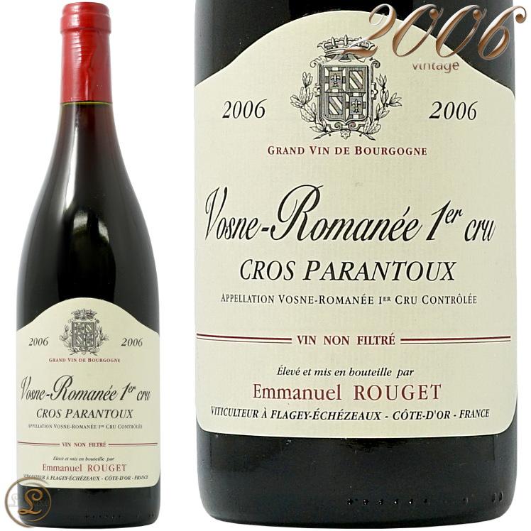 2006 ヴォーヌ ロマネ プルミエ クリュ クロ パラントゥー エマニュエル ルジェ 赤ワイン 辛口 750ml Emmanuel Rouget Vosne Romanee 1er Cru Cros Parantoux