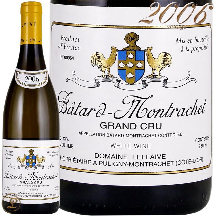 2006 バタール モンラッシェ グラン クリュ ドメーヌ ルフレーヴ 白ワイン 辛口 750ml Domaine Leflaive Batard Montrachet Grand Cru