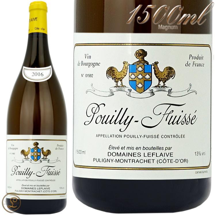 プイィ フュイッセ 2016 マグナム ドメーヌ ルフレーヴ 正規品 白ワイン 辛口 1500ml Leflaive Pouilly Fuisse Magnum