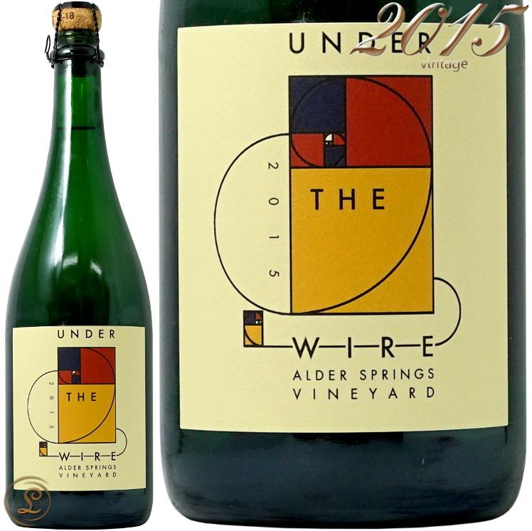 2015 アルダー スプリングス ヴィンヤード シャルドネ ブリュット ベッド ロック スパークリング アンダー ザ ワイヤー 正規品 辛口 白 750ml Under The Wire e Alder Springs Vineyard Chardonnay Sparkling by Bedrock