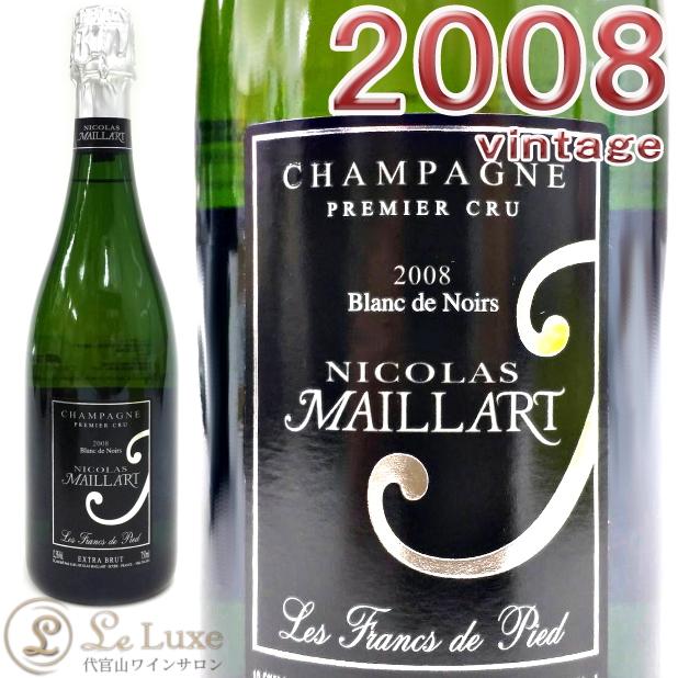 ニコラ・マイヤール レ・フラン・ド・ピエ・エキストラ・ブリュットプルミエ・クリュ[2008][正規品]白/辛口[750ml]Nicolas Maillart Les Francs de Pied Extra Brut 1er Cru 2008